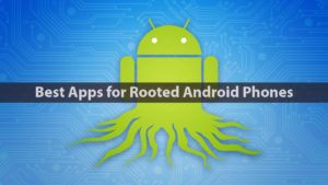 Best Rooted Apps 2017 3