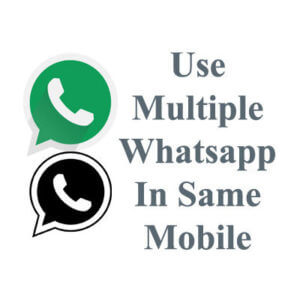 Use Dual Whatsapp On Single Mobile 6