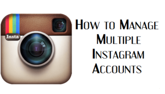How to Use Instagram Multiple Accounts