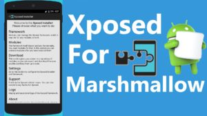 Install Xposed Framework in Android Marshmallow