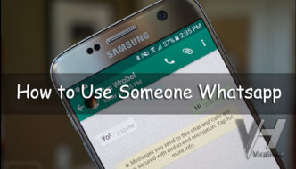 How to Use Someone's Whatsapp In Your Android Mobile