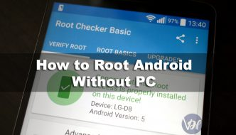(10 Ways) How to Root Android Without PC / Computer