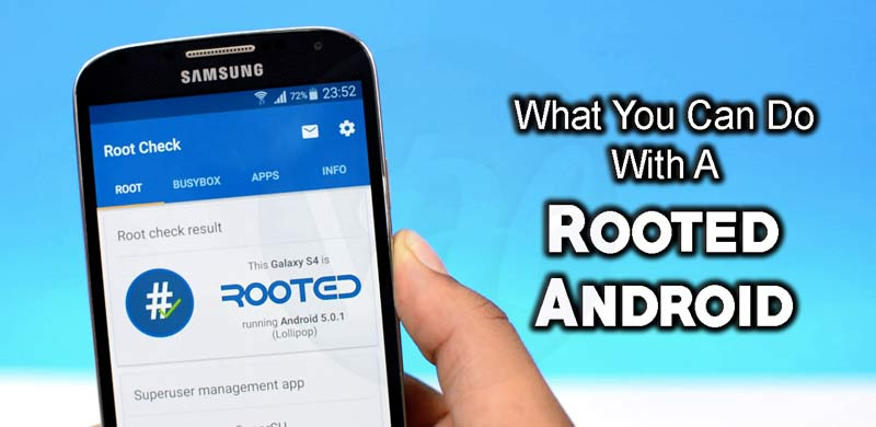 What-Can-You-Do-With-a-Rooted-phone-1
