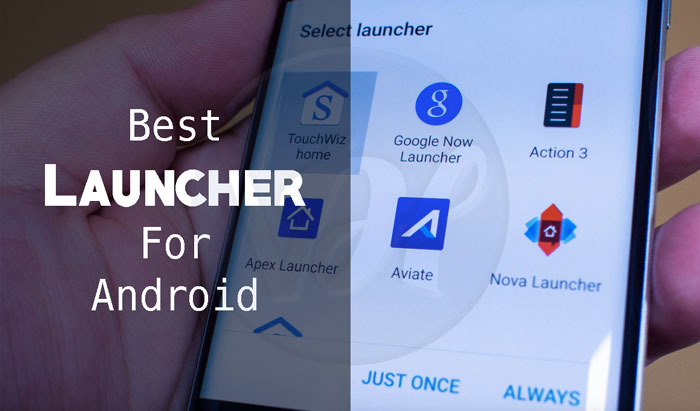 best-launcher-for-android
