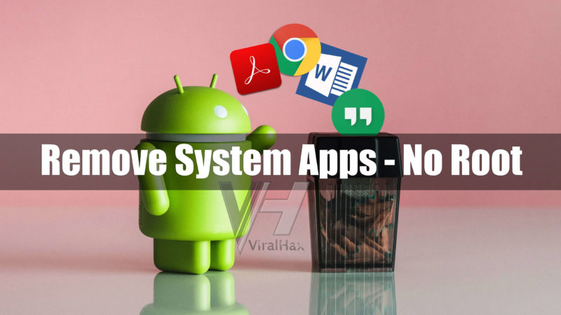 Uninstall System Apps in Android Without Root
