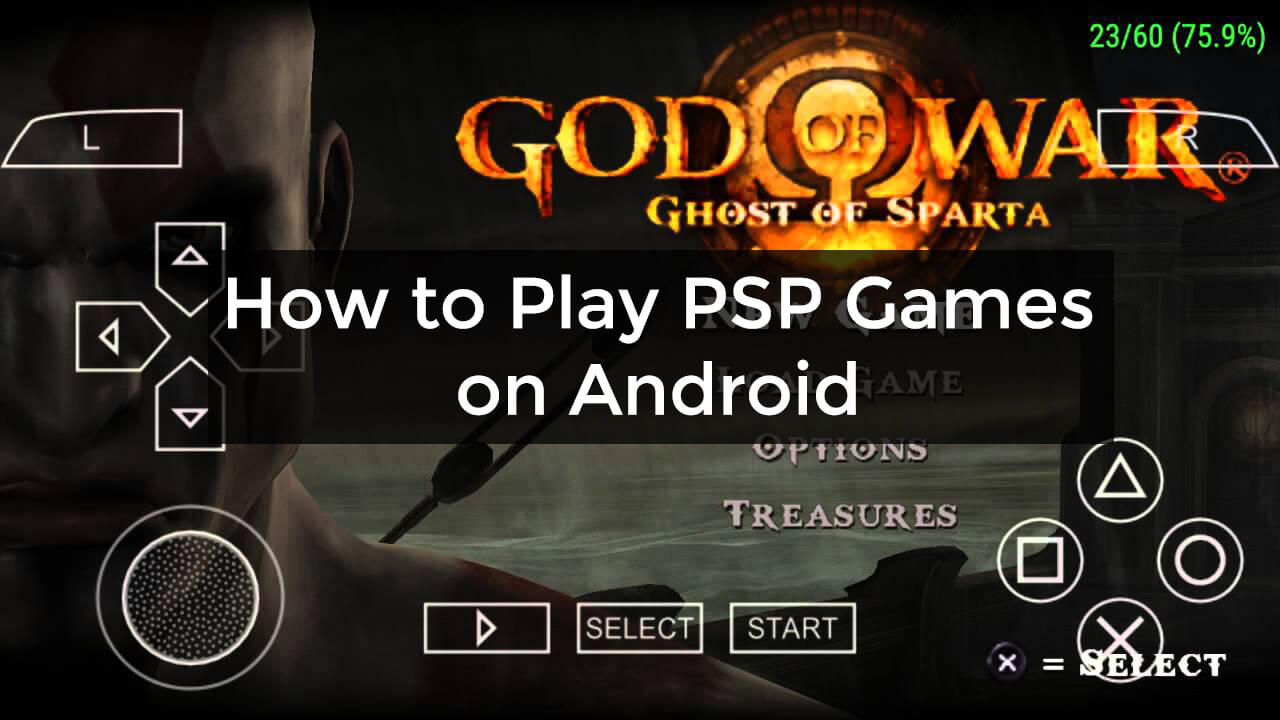 How to Play PSP Games on Android Smoothly - Viral Hax