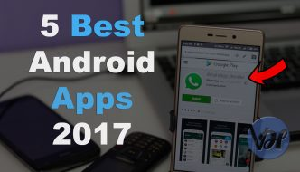 5 Best Android Apps 2017