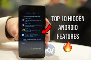 Top 10 Hidden Android Features 2019