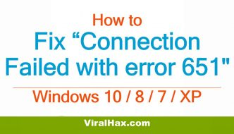 Fix Connection Failed with Error 651 in Windows