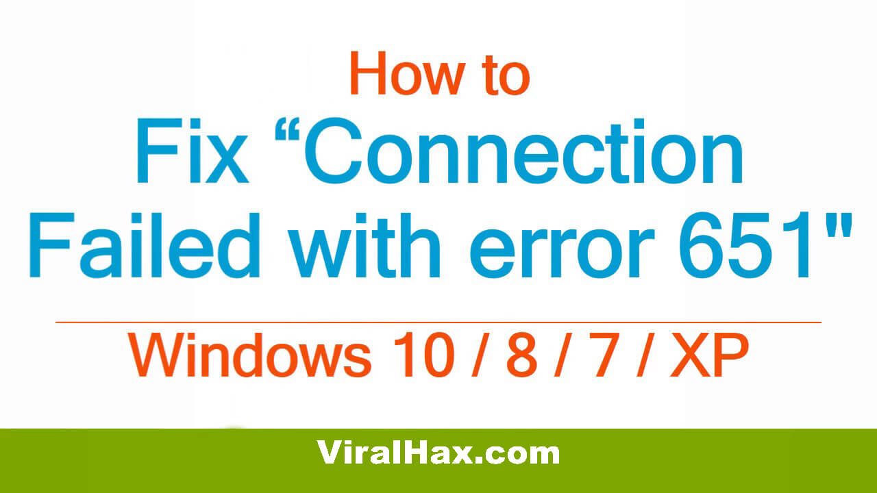 Fix-Connection-Failed-with-Error-651-in-Windows