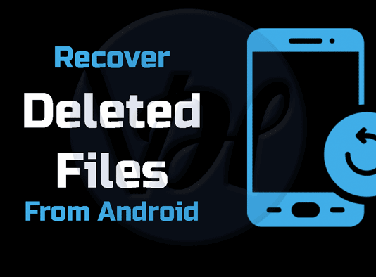recover-deleted-files-from-android