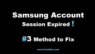 3 Methods to Fix Samsung Account Session Expired