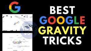 10+ Best Google Gravity Tricks 2019