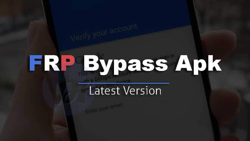 FRP Bypass APK Free Download 2019 | 4 Working Methods