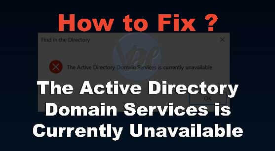 The-Active-Directory-Domain-Services-is-Currently-Unavailable-Windows