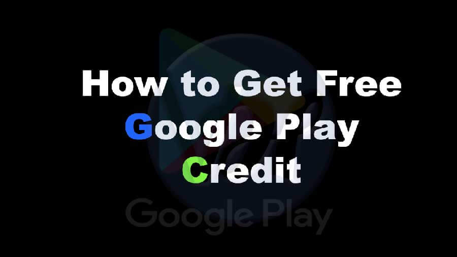 How-to-Get-Free-Google-Play-Credit