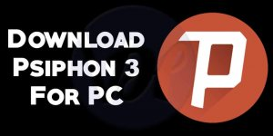 psiphon for pc, psiphon 3 for pc