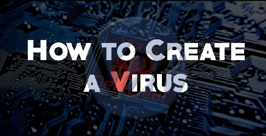 how-to-create-a-virus