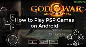 How to Play PSP Games on Android Smoothly