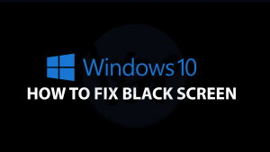 How to Fix Windows 10 Black Screen Issue | 2019