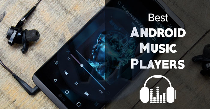 7 Best Free Music Players For Android Of 2019 Viral Hax
