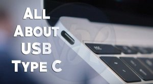USB Type C - Everything You Need to Know About it