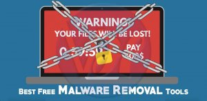 Top 5 Best Free Malware Removal Tools of 2019