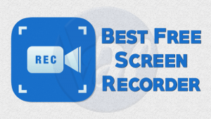 5 Best Free Screen Recorder For Windows of 2019