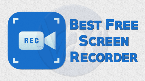 Best Free Screen Recorder For Windows