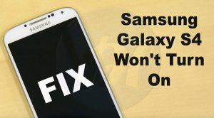 What to Do When Samsung Galaxy S4 Won't Turn On?
