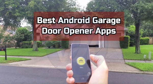 Best-Android-Garage-Door-Opener-Apps