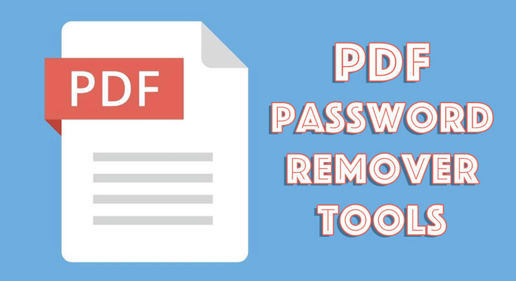 PDF Password Remover Tools