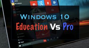 Windows 10 Education vs Pro | Full In Depth Comparison