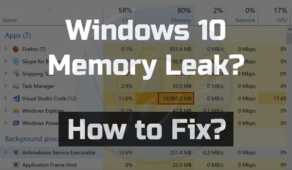 Windows-10-Memory-Leak