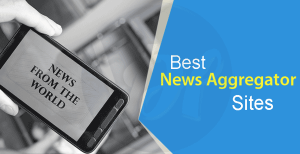 5 Best News Aggregator Apps For Android & iPhone of 2019
