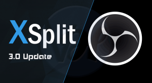 XSplit vs OBS | Which One Is Best For You ?