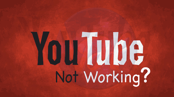youtube-not-working