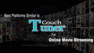 5 Best Sites Similar to Couchtuner of 2019