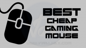 5 Best Budget Gaming Mouse (Cheap Gaming Mice) of 2019