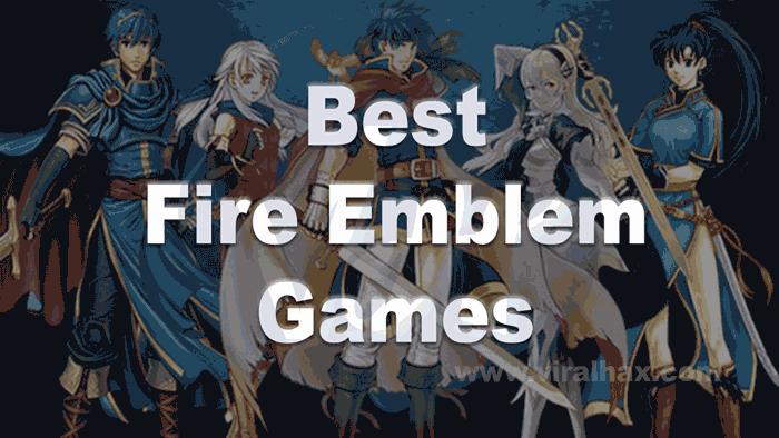 Best-Fire-Emblem-Games