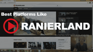 5 Best Websites Like Rainierland to Watch Movies Online