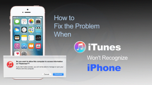 How to Fix iTunes Won't Recognize iPhone Error