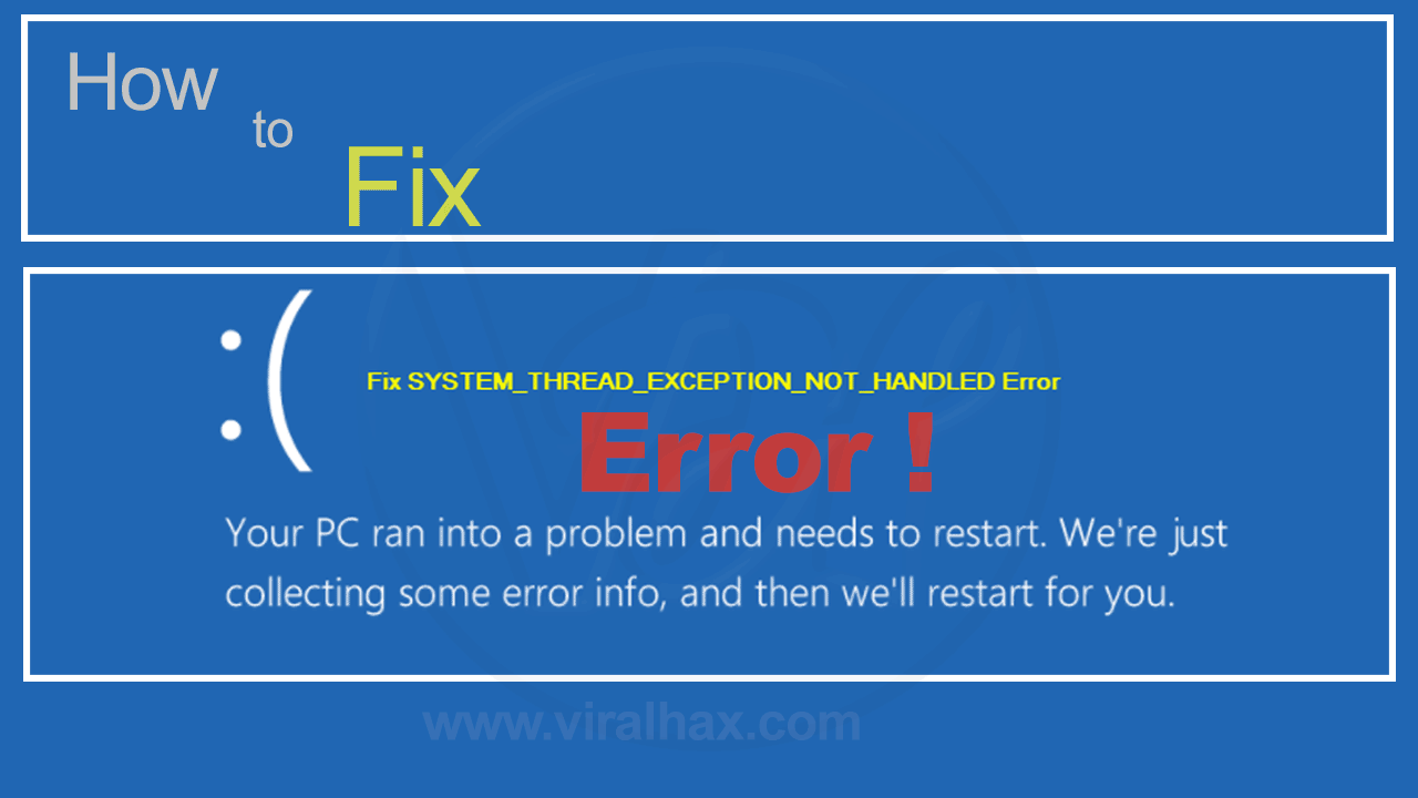 How-to-Fix-the-System-Thread-Exception-Not-Handled-Error