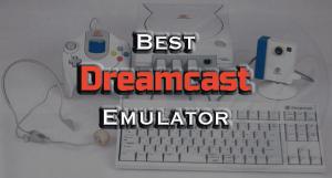 5 Best Dreamcast Emulator of 2019