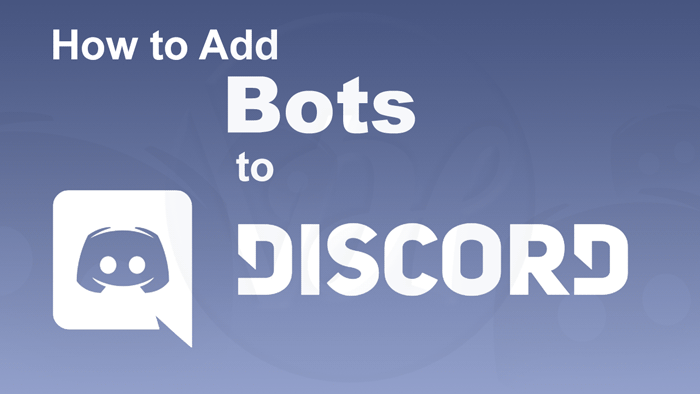 How to Add A Bot to Discord? Step By Step Guide - Viral Hax