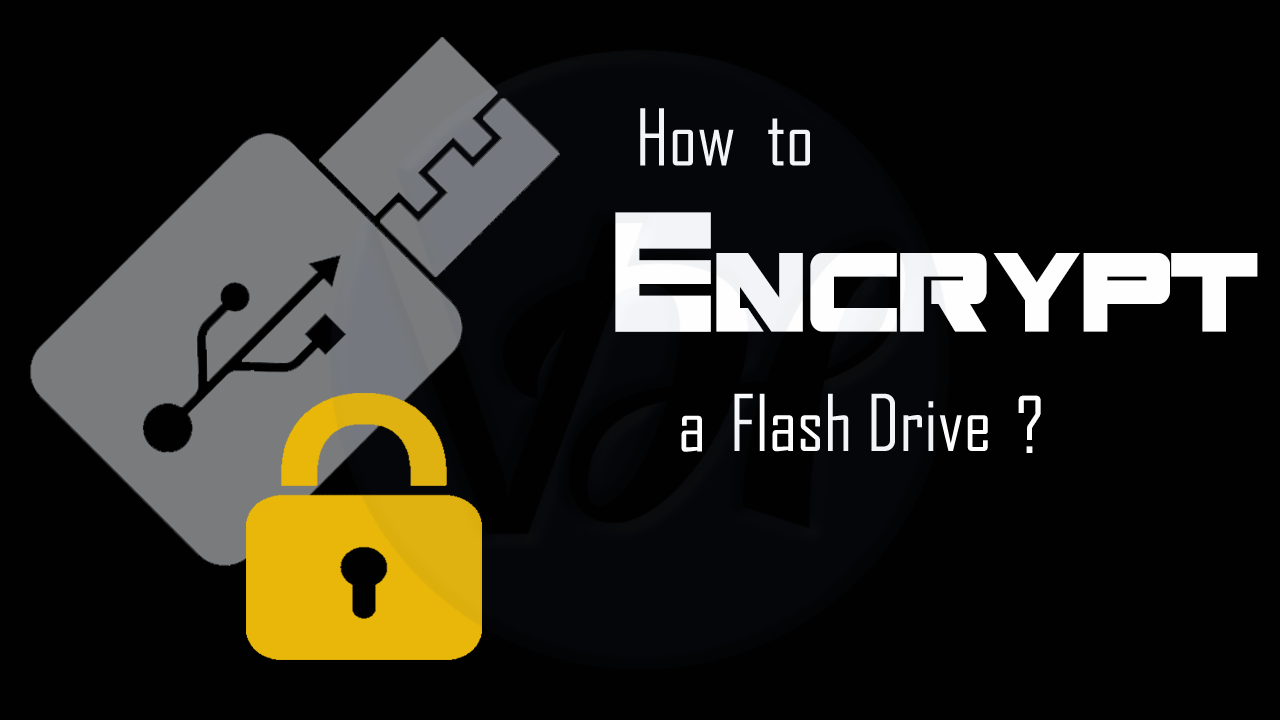 How-to-Encrypt-a-Flash-Drive