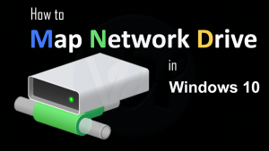 How to Map Network Drive in Windows 10