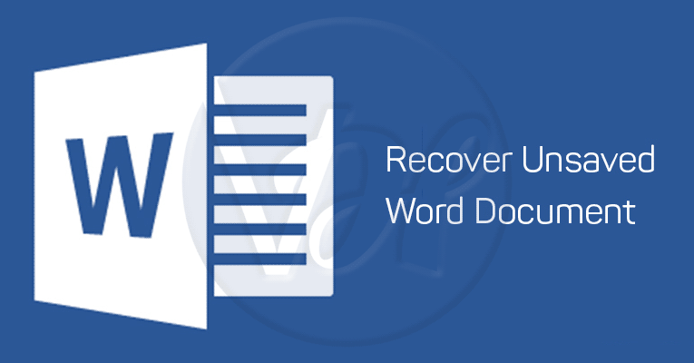How-to-Recover-Unsaved-Word-Document