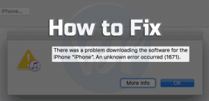 How to Fix the iPhone Error 1671
