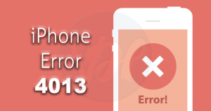 4 Working Solutions to Fix the iPhone Error 4013 - Viral Hax